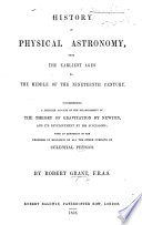 History of Physical Astronomy  from the earliest ages to the middle of the nineteenth century  etc Book