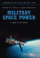 Military Space Power: A Guide to the Issues Pdf/ePub eBook