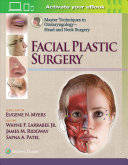 Master Techniques in Otolaryngology   Head and Neck Surgery  Facial Plastic Surgery Book