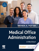 Medical Office Administration   E Book
