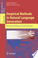 Empirical Methods In Natural Language Generation