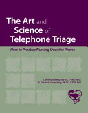 The Art and Science of Telephone Triage