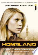 Homeland: Como tudo começou