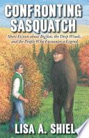 Confronting Sasquatch