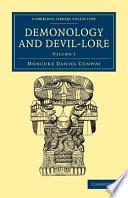Demonology And Devil Lore Book PDF