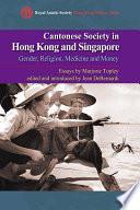 Cantonese Society In Hong Kong And Singapore