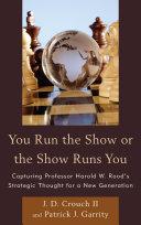 You Run the Show or the Show Runs You Pdf/ePub eBook