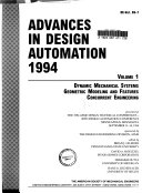 Advances in Design Automation  1994  Dynamic mechanical systems  Geometric modeling and features  Concurrent engineering