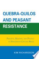 Quebra-Quilos and Peasant Resistance