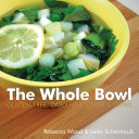 The Whole Bowl  Gluten free  Dairy free Soups   Stews