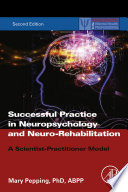 Successful Practice in Neuropsychology and Neuro Rehabilitation