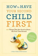 How to Have Your Second Child First