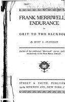 Frank Merriwell s Endurance  Or  Grit to the Backbone