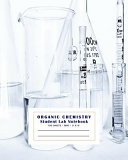 Organic Chemistry Student Lab Notebook