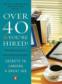 Over 40 & You're Hired! Pdf/ePub eBook
