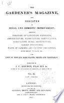 The Gardener s Magazine and Register of Rural   Domestic Improvement