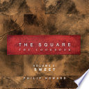 The Square  Sweet