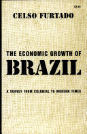 The Economic Growth of Brazil