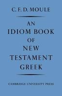 An Idiom Book of New Testament Greek
