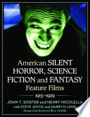 American Silent Horror, Science Fiction and Fantasy Feature Films, 1913–1929