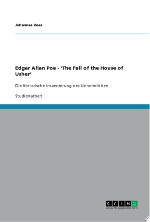 Edgar Allan Poe - 'The Fall of the House of Usher'