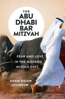 Pdf The Abu Dhabi Bar Mitzvah: Fear and Love in the Modern Middle East Telecharger