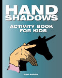 Hand Shadows Activity Book for Kids