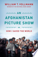 An Afghanistan Picture Show Book PDF