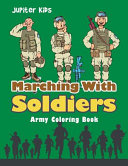 Marching with Soldiers