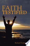 Faith Testified