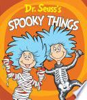 Dr  Seuss s Spooky Things