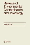 Reviews of Environmental Contamination and Toxicology 189