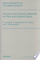 Polymers and Polymeric Materials for Fiber and Gradient Optics Book