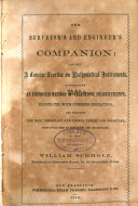 Surveyor's and Engineer's Companion: a Comcise Treatise on Mathematical Instruments