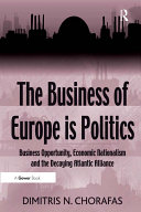The Business of Europe is Politics Book