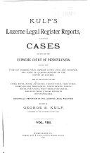 Kulp s Luzerne Legal Register Reports