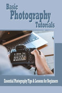 Basic Photography Tutorials Book PDF