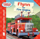 My First Railway Library  Flynn the Fire Engine
