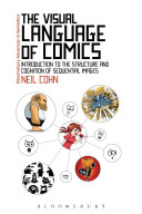 The visual language of comics : introduction to the structure and cognition of sequential images