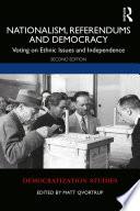 Nationalism Referendums And Democracy