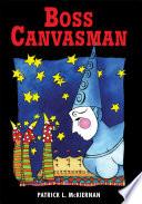 Boss Canvasman