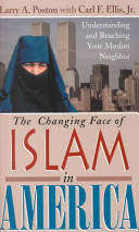 The Changing Face of Islam in America Book