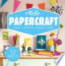 Mollie Makes  Papercraft
