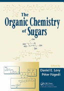 The Organic Chemistry of Sugars Book
