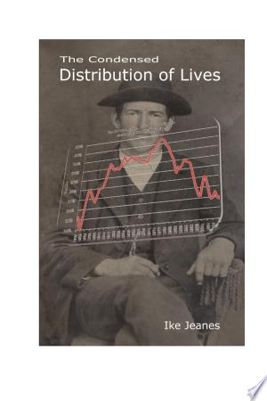 The Condensed Distribution of Lives Free eBooks - Free Pdf Epub Online