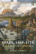 Spain, 1469-1714