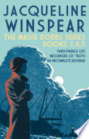 The Maisie Dobbs series   Books 3  4  5