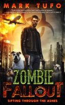 Zombie Fallout 15: Sifting Through The Ashes [Pdf/ePub] eBook