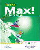To The Max Student S Book With Multirom Cd Level 2