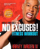 Harvey Walden's No Excuses! Fitness Workout Pdf/ePub eBook